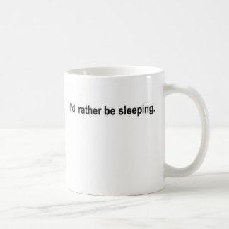 I'd rather be sleeping coffee mug