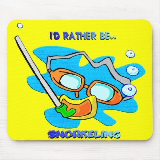 I'd Rather be Snorkeling Mouse Pad