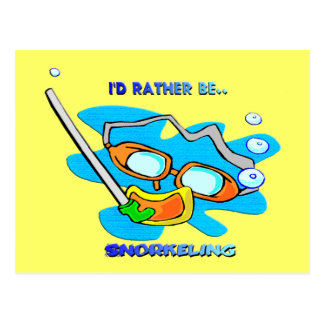 I'd Rather be Snorkeling Postcard