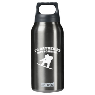 I'd Rather Be Snowboarding Insulated Water Bottle