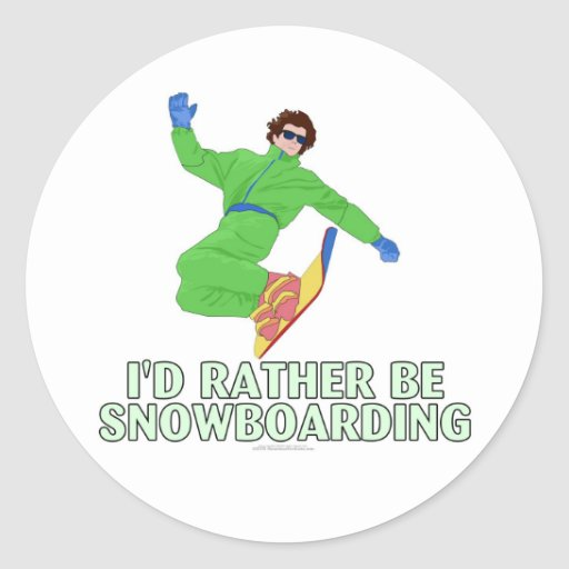 I'd rather be snowboarding (large sticker) classic round sticker