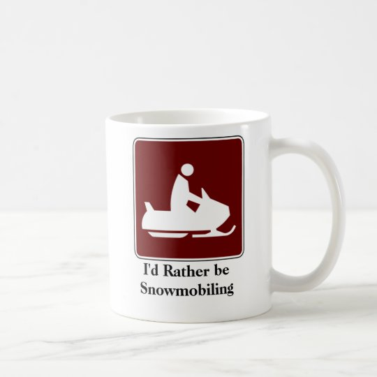 I'd Rather be Snowmobiling Coffee Mug