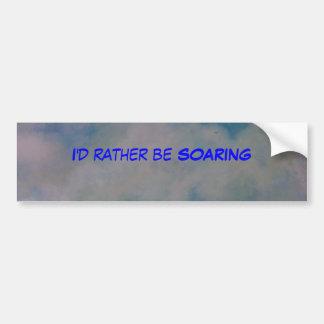 """I'd rather be Soaring"" Bumper Sticker"