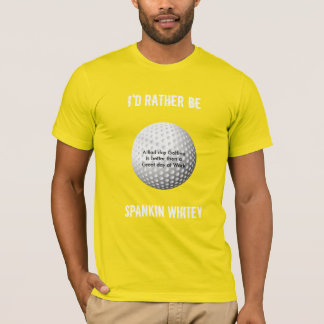 I'd rather be spankin' whitey T-Shirt