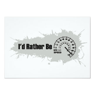 I'd Rather Be Speeding Card