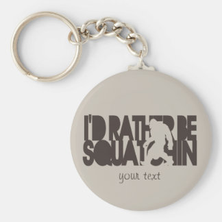 I'd rather be Squatchin' - Brown and tan Keychain