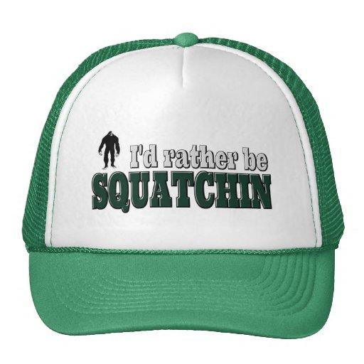 I'd Rather Be SQUATCHIN Mesh Hats