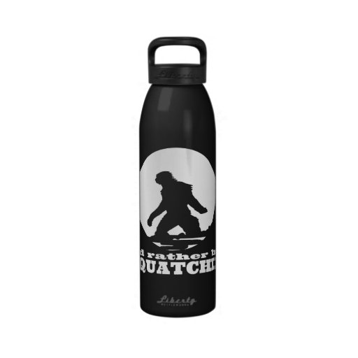 I'd Rather be Squatchin Drinking Bottle