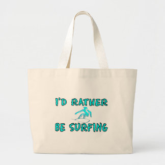 I'd rather be surfing large tote bag