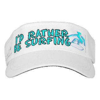 I'd rather be surfing visor