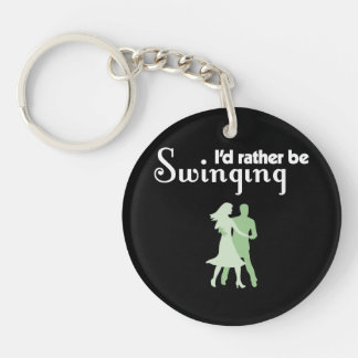 I'd Rather Be Swinging Keychain