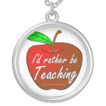 I'd Rather be Teaching Pendant