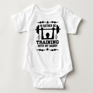 I'd Rather Be Training With My Daddy Baby Bodysuit