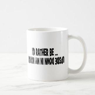 I'd Rather Be Upside Down Coffee Mug
