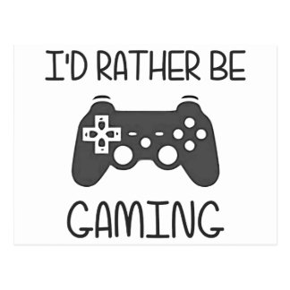 I'd Rather Be Video Gaming Post Cards