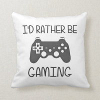 I'd Rather Be Video Gaming Throw Pillow
