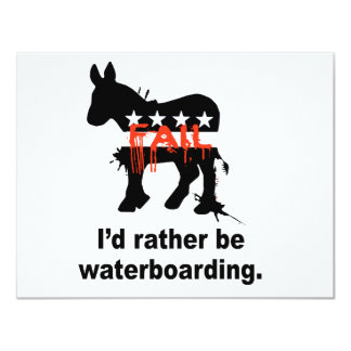 """I'd rather be waterboarding 4.25"""" x 5.5"""" invitation card"""