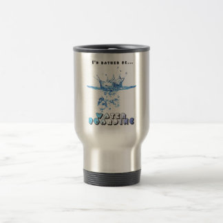 I'd Rather Be Waterboarding 15 Oz Stainless Steel Travel Mug