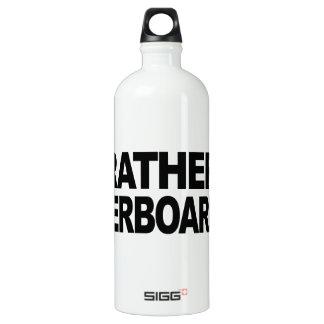 I'd Rather Be Waterboarding SIGG Traveler 1.0L Water Bottle