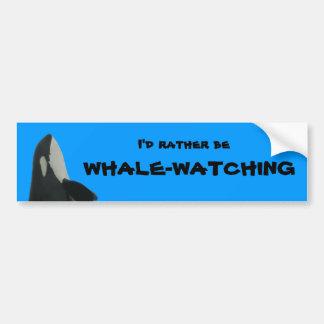 I'd Rather Be Whale-Watching Bumper Sticker Car Bumper Sticker