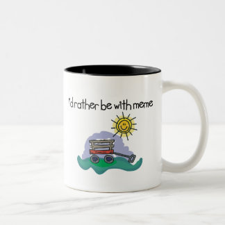 I'd Rather be with Meme Two-Tone Coffee Mug