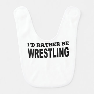 I'd Rather Be Wrestling Baby Bib