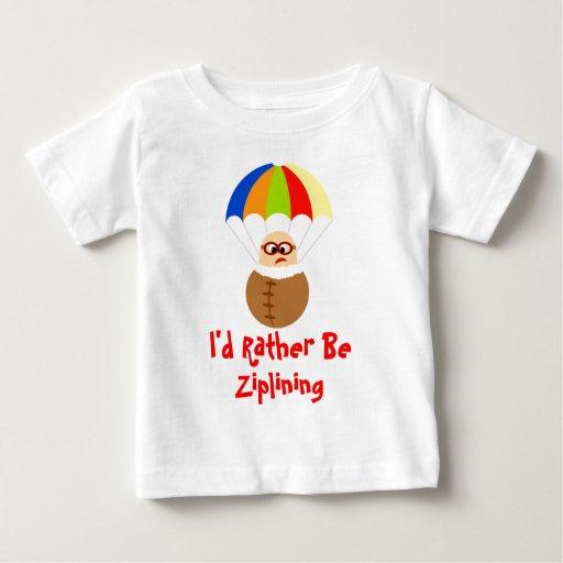 I'd Rather Be Ziplining Baby Shirt