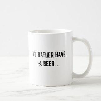 I'd rather have a beer coffee mug