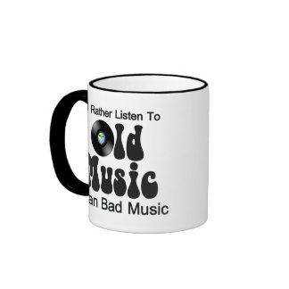 I'd Rather Listen to Old Music than Bad Music Ringer Mug