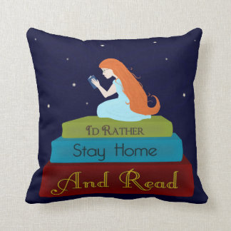 I'd Rather Stay Home and Read Pillow