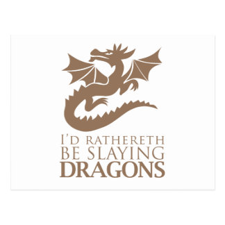 I'd Rathereth Be Slaying Dragons Postcard