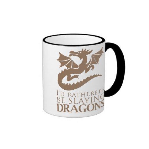 I'd Rathereth Be Slaying Dragons Ringer Coffee Mug