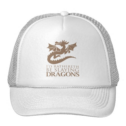 I'd Rathereth Be Slaying Dragons Trucker Hat