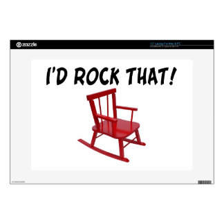 "I'd Rock That Rocking Chair 15"" Laptop Decal"