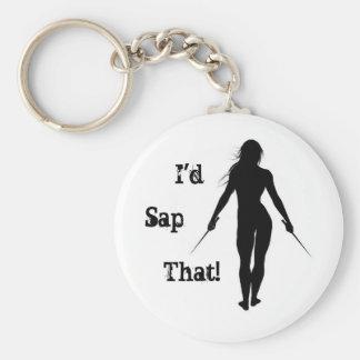 I'd Sap That! Keychain