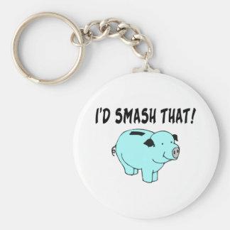 I'd Smash That Piggy Keychain