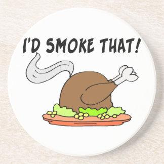 I'd Smoke That Turkey Sandstone Coaster