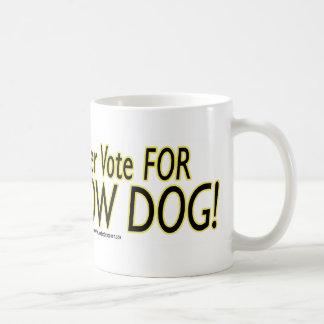 I'd Sooner Vote for a Yellow Dog! Coffee Mug