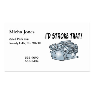 I'd Stroke That Engine Double-Sided Standard Business Cards (Pack Of 100)