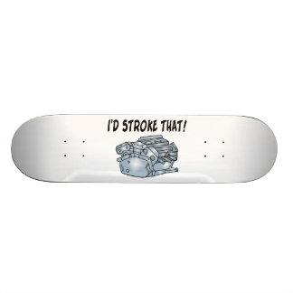 I'd Stroke That Engine Skate Board