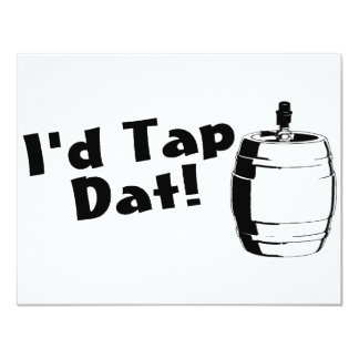 Id Tap Dat Beer Keg 4.25x5.5 Paper Invitation Card