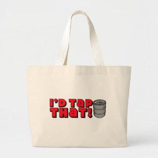 I'd Tap That! Jumbo Tote Bag