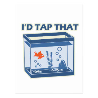 I'd Tap That Postcard