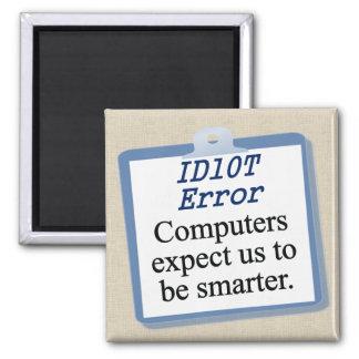 ID Ten T Error Magnet