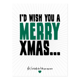 I'd Wish You A Merry Xmas Postcard