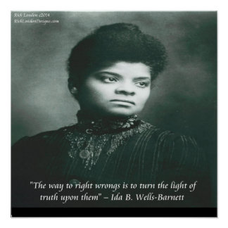 Ida B Wells Exposing Truth Quote Poster