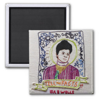 Ida B. Wells: Tell the Facts Magnets