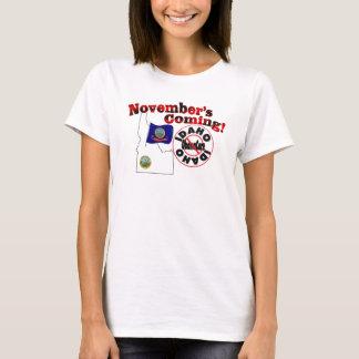 Idaho Anti ObamaCare – November's Coming! T-Shirt