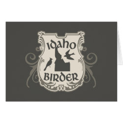 Greeting Card with Idaho Birder design