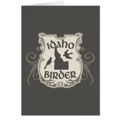 Idaho Birder Greeting Card